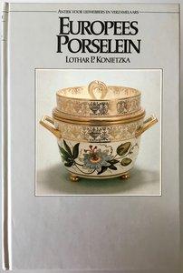 Europees porselein - door Lothar P. Konietzka - 1981
